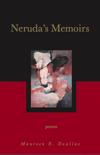 20110415-nerudas-memoirs-by-peggy-rosenthal