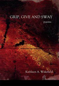 givegripandswaykathleenwakefieldbook