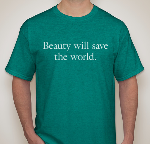 Beauty will save the world t shirt antique jade image for Design lab create your own shirt
