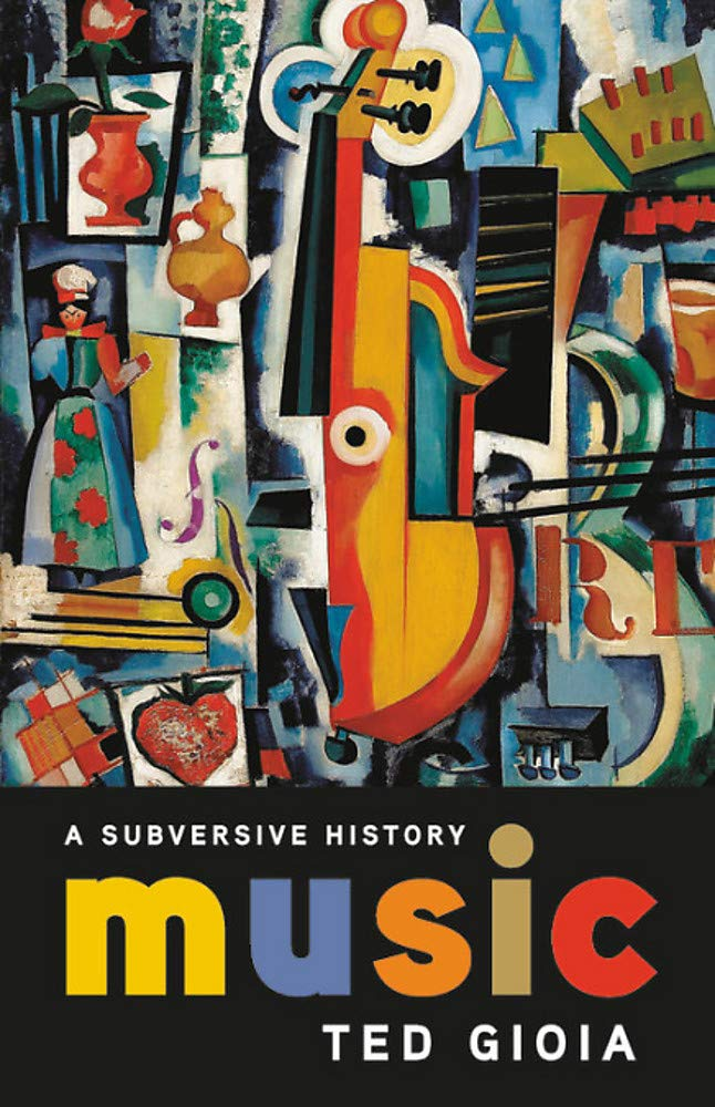 A Subversive History: An Interview with Music Historian Ted Gioia - Image Journal